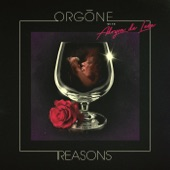 Orgone - All Good Things (feat. Adryon de Leon)