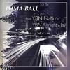 Trippy Ja - Imma Ball (feat. YBN Nahmir & YBN Almighty Jay)
