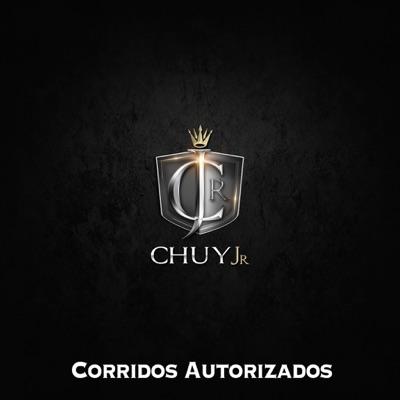 Corridos Autorizados - EP - Chuy Jr