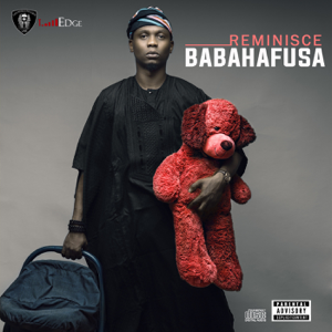 Reminisce - Gbamilago feat. SeanTizzle