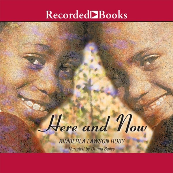 Here And Now By Kimberla Lawson Roby Download Here And Now In Itunes