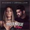 Piquenique Remix feat Dilsinho Single