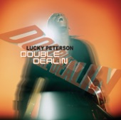 Lucky Peterson - Don't Try to Explain