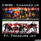 Changed Up (feat. Treasure Jay) - CM98