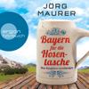 Jörg Maurer - Bayern für die Hosentasche (Autorenlesung) artwork