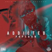 Addicted - Popcaan