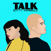 Talk (feat. Maribelle)