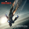 Verschiedene Interpreten - Iron Man 3: Heroes Fall (Music Inspired By the Motion Picture) Grafik
