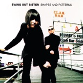 Swing Out Sister - Now You're Not Here