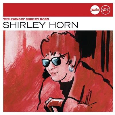 The Swingin' Shirley Horn - Shirley Horn