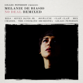Gilles Peterson Presents: Melanie De Biasio – No Deal Remixed