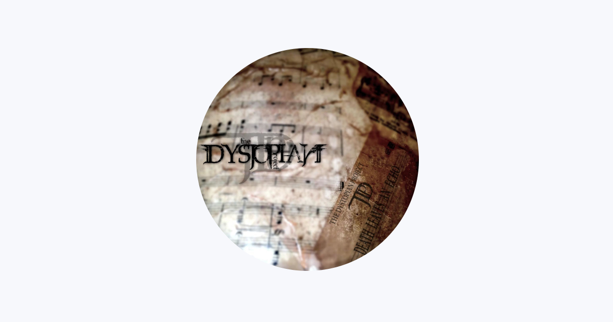 The Dystopian Project on Apple Music