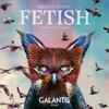 Selena Gomez - Fetish (feat. Gucci Mane) [Galantis Remix] artwork