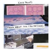 Cold Fronts - Think About You (All the Time)