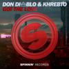 Don Diablo & Khrebto - Got the Love (Extended Mix) artwork