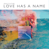 Love Has a Name [Live] [Deluxe Edition] - Jesus Culture