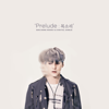 Prelude: Voice - EP - Son Dong Woon