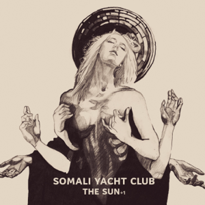 Somali Yacht Club - The Sun +1