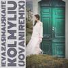 Ieva Zasimauskaite & Jovani - Kol Myliu (Jovani Remix) artwork