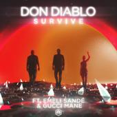 Survive (feat. Emeli Sandé & Gucci Mane) - Don Diablo