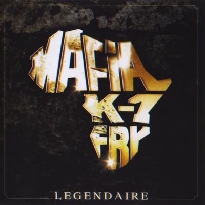 Légendaire - Mafia k'1 Fry