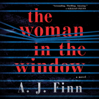 The Woman in the Window: A Novel (Unabridged) Audio Book