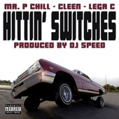 Speed - Hittin' Switches (feat. Mr. P Chill, Cleen & Lega C)