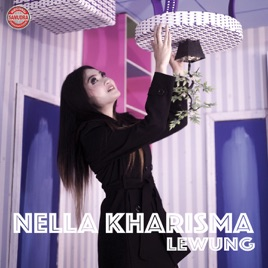 Lewung By Nella Kharisma On Apple Music