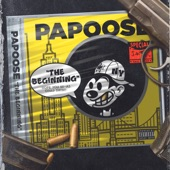 Papoose - The Beginning