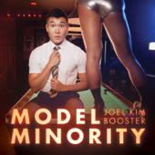 Model Minority-Joel Kim Booster