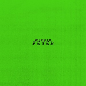 Fever - Single Mp3 Download