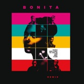 Bonita (Remix) [feat. Nicky Jam, Wisin, Yandel & Ozuna] - Single