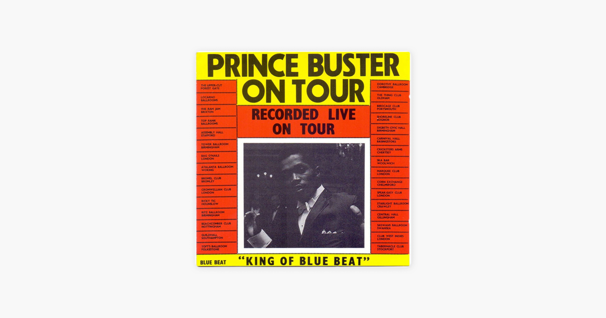 Prince Buster On Tour Live By Prince Buster On Apple Music