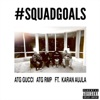 Squadgoals feat Karan Aujla Single