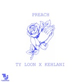 Preach (feat. Kehlani) - Single