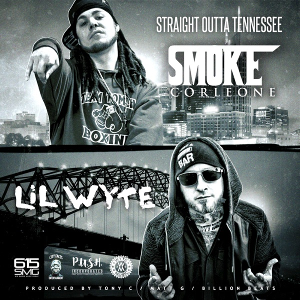 Straight Outta Tennessee (feat. Lil Wyte) - Single