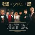 France Top 10 Pop Songs - Hey DJ (Remix) - CNCO, Meghan Trainor & Sean Paul