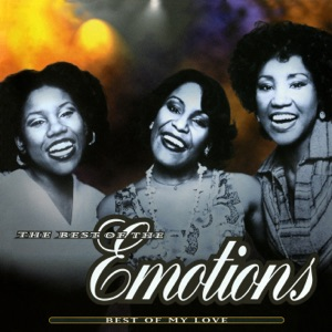 The Emotions - Best of My Love