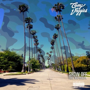 Show Off (feat. Wiz Khalifa) - Single Mp3 Download