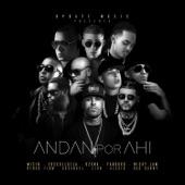 Andan por Ahí (feat. Arcángel, Nicky Jam, Ozuna, Bad Bunny, Farruko, Wisin, Cosculluela, Ñengo Flow, Alexio & Zion) - Single