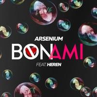 Bon Ami, Heren (Nicola Fasano, Dual Beat rmx) - ARSENIUM