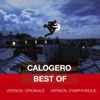 Best of - Version originale & version symphonique - Calogero