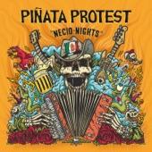 Piñata Protest - Crusty Cumbia