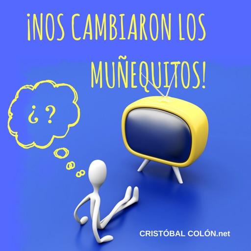 Cover image of ¡Nos Cambiaron los Muñequitos!