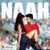 Naah - Harrdy Sandhu mp3