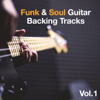 Tom Bailey Backing Tracks - Funk Soul Guitar Backing Tracks, Vol. 1 обложка