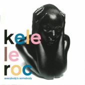 Little Bit of Lovin' - Kele Le Roc