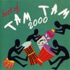 Tam Tam 2000 - Ti Cherie artwork