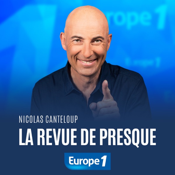 La revue de presque de Nicolas Canteloup