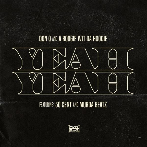 Yeah Yeah (feat. 50 Cent and Murda Beatz) - Single